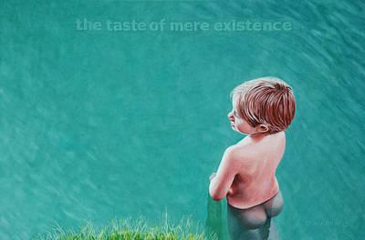 The Taste Of Mere Existence Original by Allan OMarra