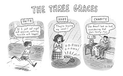 Faith Drawing - 'the Three Graces' by Roz Chast