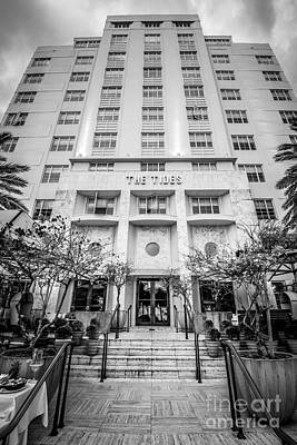 The Tides Art Deco Hotel South Beach Miami - Black And White Print by Ian Monk
