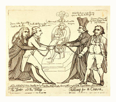 The Tories And The Whigs Pulling For A Crown Print by Litz Collection