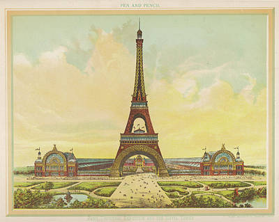 Eiffel Tower Drawing - The Tower And Buildings Of The  1889 by Mary Evans Picture Library