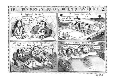 Tre Wall Art - Drawing - The Tres Riches Heures Of Enid Waldholtz by Roz Chast