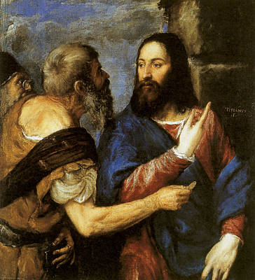 Money God Painting - The Tribute Money by Titian