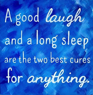 Laugh Painting - The Two Best Cures Quote Painting by Michelle Eshleman