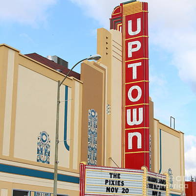 Photograph - The Uptown Theater In Napa California Wine Country 7d8981 Square by Wingsdomain Art and Photography