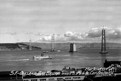 Photograph - The Western Span Of The San Francisco - Oakland Bay Bridge Under Construction March 2 1935 by California Views Archives Mr Pat Hathaway Archives