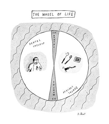 The Wheel Of Life Art Print by Roz Chast