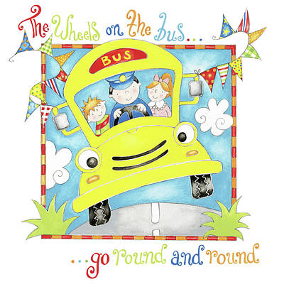 Nursery Rhyme Painting - The Wheels On The Bus by P.s. Art Studios
