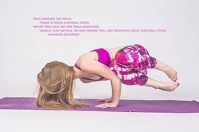 Photograph - The Yoga Yogi Quote by David Haskett