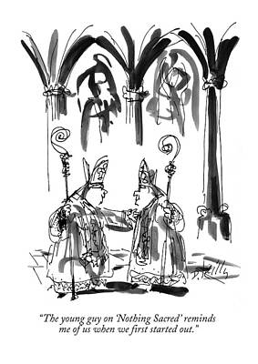Bishop Drawing - The Young Guy On 'nothing Sacred' Reminds by Donald Reilly