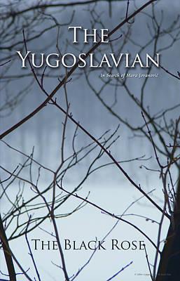 Yugoslavian Photograph - The Yugoslavian Book Cover by The Black Rose