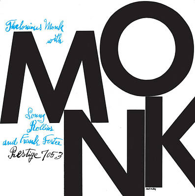 Jazz Digital Art - Thelonious Monk -  Monk (prestige 7053) by Concord Music Group