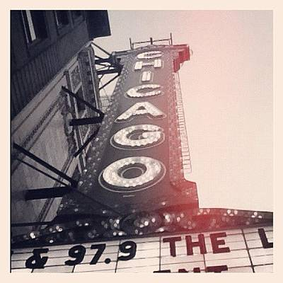 #theloop #chicago #chicagotheatre Art Print by Mike Maher