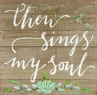 Soul Painting - Then Sings My Soul by Molly Susan Strong