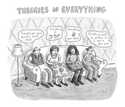 Theories Of Everything: 'everything's Gone Art Print by Roz Chast