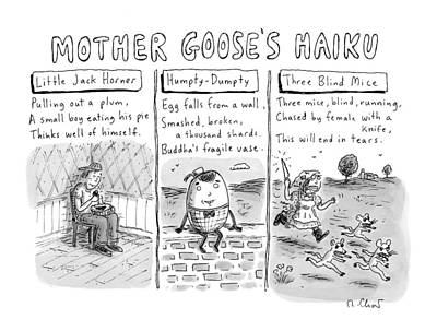 Nursery Rhymes Drawing - There Are Three Panels With Three Haikus by Roz Chast