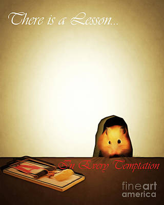 There Is A Lesson In Every Temptation 20140919brunaille With Text Art Print