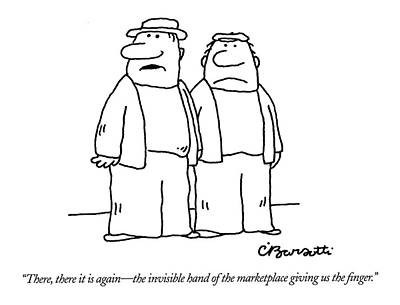 Money Drawing - There, There It Is Again - The Invisible Hand  Of by Charles Barsotti