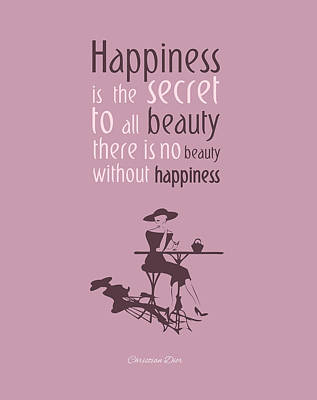 Chic Digital Art - There's No Beauty Without Happiness by Gina Dsgn