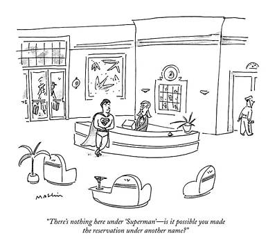 Reservations Drawing - There's Nothing Here Under 'superman' - by Michael Maslin