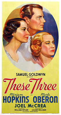 Films By William Wyler Photograph - These Three, Us Poster, From Left Merle by Everett