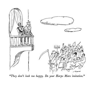 They Don't Look Too Happy.  Do Your Harpo Marx Art Print