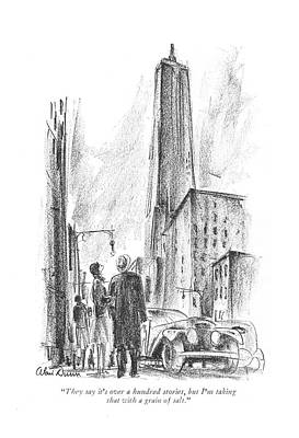Skyscrapers Drawing - They Say It's Over A Hundred Stories by Alan Dunn