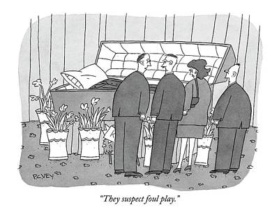 They Suspect Foul Play Art Print by Peter C. Vey