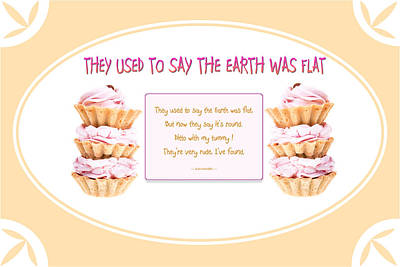 They Used To Say The Earth Was Flat Art Print by Brian D Meredith