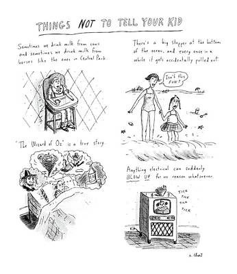 Things Not To Tell Your Kid Art Print by Roz Chast