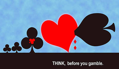 Punt Digital Art - Think Before You Gamble by Carlos Vieira