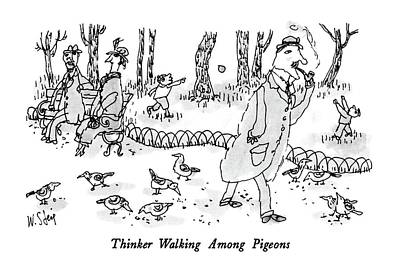 Pigeon Drawing - Thinker Walking Among Pigeons by William Steig