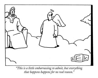 Religion Drawing - This Is A Little Embarrassing To Admit by Bruce Eric Kaplan