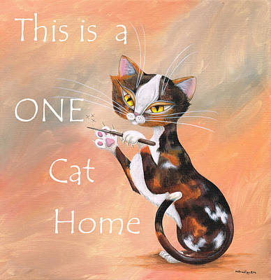 Tortie Painting - This Is A One Cat Home by Heather Bradley