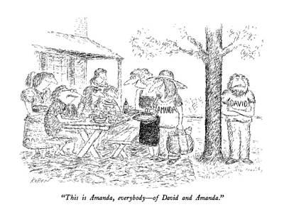 David Drawing - This Is Amanda by Edward Koren
