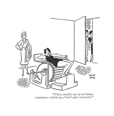 This Is Another One Of Our Beauty Treatments - Art Print by Robert J. Day