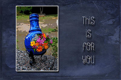 Photograph - This Is For You by Randi Grace Nilsberg
