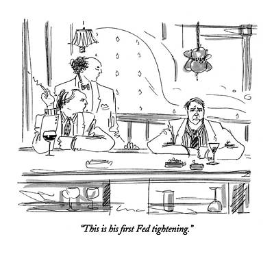 Government Drawing - This Is His First Fed Tightening by Richard Cline