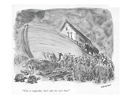 Bible Drawing - This Is Impossible. Let's Take The Next Boat by James Stevenson