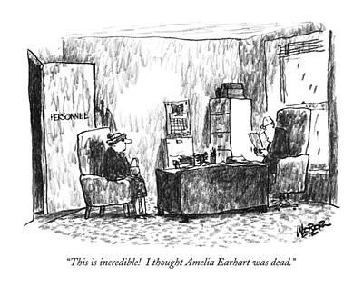 This Is Incredible! I Thought Amelia Earhart Art Print