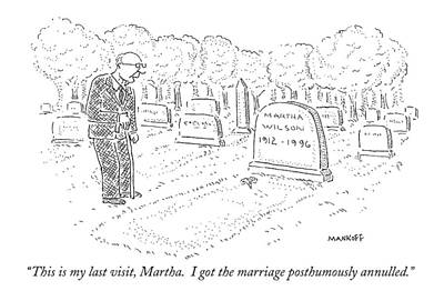 Cemetery Drawing - This Is My Last Visit by Robert Mankof