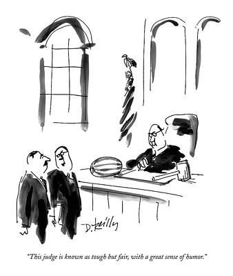 2000 Drawing - This Judge Is Known As Tough But Fair by Donald Reilly