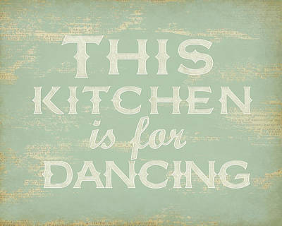 Typographic Drawing - This Kitchen Is For Dancing Print by Natalie Skywalker