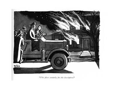 Fire Truck Drawing - This Place Certainly ?ts The Description by Peter Arno