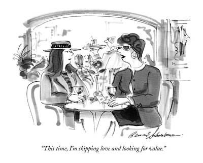 This Time, I'm Skipping Love And Looking Art Print by Bernard Schoenbaum