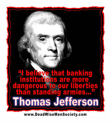 Digital Art - Thomas Jefferson And Banking Institutions by K Scott Teeters