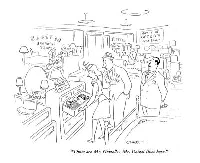 Those Are Mr. Getzel's. Mr. Getzel Lives Here Art Print by Claude Smith