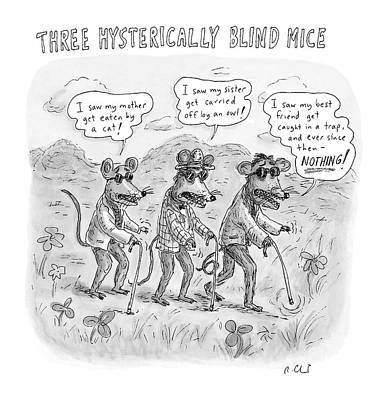Three Hysterically Blind Mice Art Print
