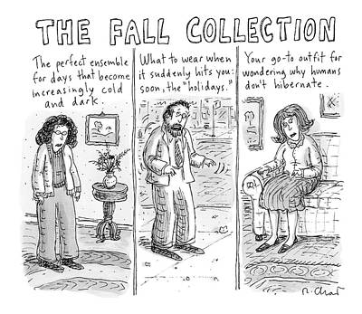 Cold Drawing - Three People Wearing Different Outfits For Fall by Roz Chast