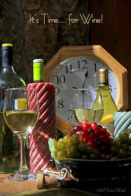 Photograph - Time For Wine.. by Marta Alfred